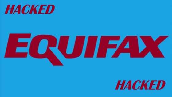 The Equifax Hack and What You Can Do To Protect Yourself